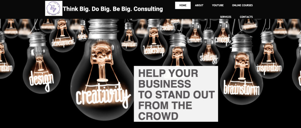 Think Big. Be Big. Do Big. Consulting